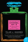 Secret of Chanel No. 5 - The Intimate History of the World's Most Famous Perfume