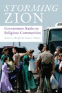 Storming Zion: Government Raids on Religious Communities