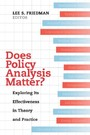 Does Policy Analysis Matter? - Exploring Its Effectiveness in Theory and Practice
