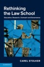 Rethinking the Law School - Education, Research, Outreach and Governance