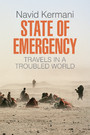 State of Emergency - Travels in a Troubled World