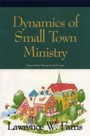 Dynamics of Small Town Ministry