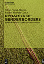 Dynamics of Gender Borders - Women in Israel's Cooperative Settlements