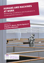 Humans and Machines at Work - Monitoring, Surveillance and Automation in Contemporary Capitalism