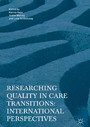 Researching Quality in Care Transitions - International Perspectives