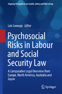 Psychosocial Risks in Labour and Social Security Law - A Comparative Legal Overview from Europe, North America, Australia and Japan