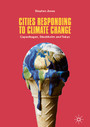 Cities Responding to Climate Change - Copenhagen, Stockholm and Tokyo