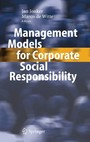 Management Models for Corporate Social Responsibility