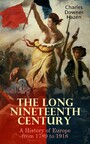 The Long Nineteenth Century: A History of Europe from 1789 to 1918