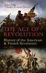 The Age of Revolution: History of the American & French Revolution (Vol. 1&2)