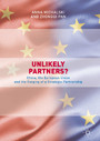 Unlikely Partners? - China, the European Union and the Forging of a Strategic Partnership
