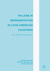 Malaise in Representation in Latin American Countries - Chile, Argentina, and Uruguay