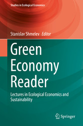 Green Economy Reader - Lectures in Ecological Economics and Sustainability